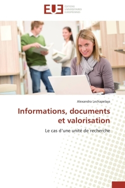INFORMATIONS, DOCUMENTS ET VALORISATION