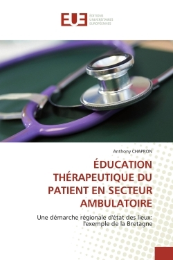 EDUCATION THERAPEUTIQUE DU PATIENT EN SECTEUR AMBULATOIRE