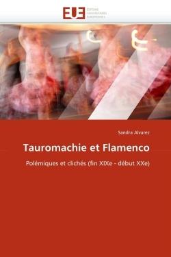 TAUROMACHIE ET FLAMENCO