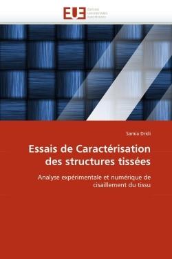 ESSAIS DE CARACTERISATION DES STRUCTURES TISSEES