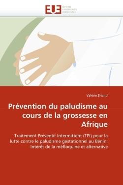 PREVENTION DU PALUDISME AU COURS DE LA GROSSESSE EN AFRIQUE