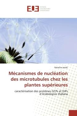 MECANISMES DE NUCLEATION DES MICROTUBULES CHEZ LES PLANTES SUPERIEURES