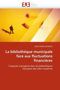 LA BIBLIOTHEQUE MUNICIPALE FACE AUX FLUCTUATIONS FINANCIERES