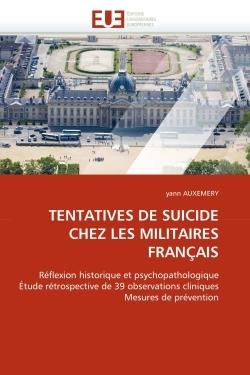 TENTATIVES DE SUICIDE CHEZ LES MILITAIRES FRANCAIS