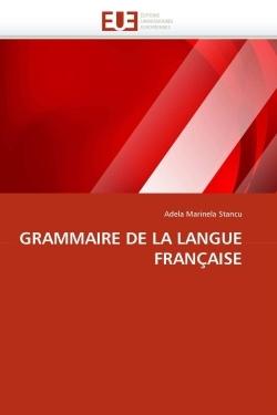 GRAMMAIRE DE LA LANGUE FRANCAISE