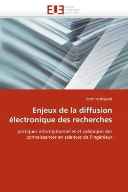 ENJEUX DE LA DIFFUSION ELECTRONIQUE DES RECHERCHES