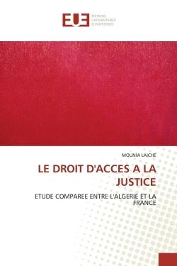 LE DROIT D''ACCES A LA JUSTICE