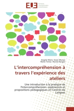 L INTERCOMPREHENSION A TRAVERS L EXPERIENCE DES ATELIERS