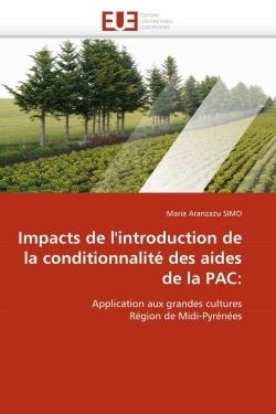 IMPACTS DE L''INTRODUCTION DE LA CONDITIONNALITE DES AIDES DE LA PAC: