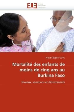 MORTALITE DES ENFANTS DE MOINS DE CINQ ANS AU BURKINA FASO