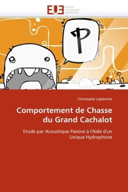 COMPORTEMENT DE CHASSE DU GRAND CACHALOT