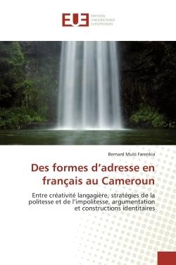 DES FORMES D''ADRESSE EN FRANCAIS AU CAMEROUN
