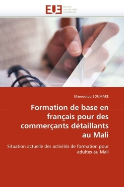 FORMATION DE BASE EN FRANCAIS POUR DES COMMERCANTS DETAILLANTS AU MALI