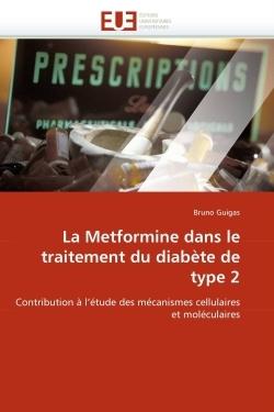 LA METFORMINE DANS LE TRAITEMENT DU DIABETE DE TYPE 2
