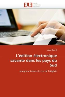 L''EDITION ELECTRONIQUE SAVANTE DANS LES PAYS DU  SUD