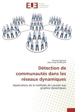 DETECTION DE COMMUNAUTES DANS LES RESEAUX DYNAMIQUES