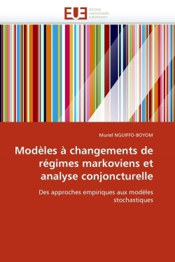 MODELES A CHANGEMENTS DE REGIMES MARKOVIENS ET ANALYSE CONJONCTURELLE