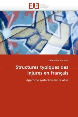 STRUCTURES TYPIQUES DES INJURES EN FRANCAIS