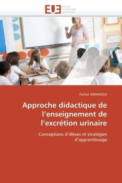 APPROCHE DIDACTIQUE DE L ENSEIGNEMENT DE L EXCRETION URINAIRE