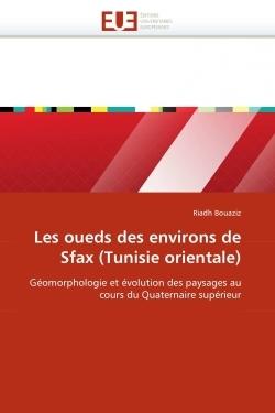 LES OUEDS DES ENVIRONS DE SFAX (TUNISIE ORIENTALE)