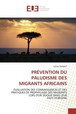 PREVENTION DU PALUDISME DES MIGRANTS AFRICAINS