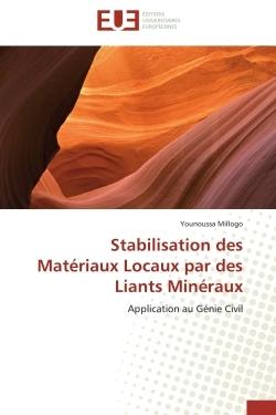 STABILISATION DES MATERIAUX LOCAUX PAR DES LIANTS MINERAUX