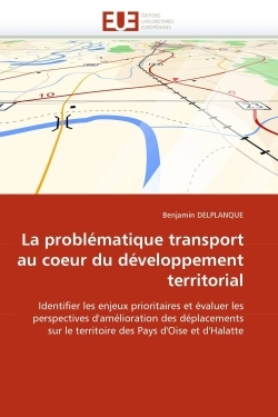 LA PROBLEMATIQUE TRANSPORT AU COEUR DU DEVELOPPEMENT TERRITORIAL