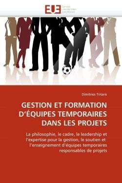 GESTION ET FORMATION D''EQUIPES TEMPORAIRES DANS LES PROJETS