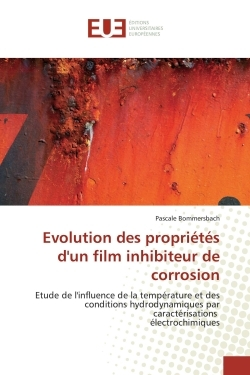 EVOLUTION DES PROPRIETES D'UN FILM INHIBITEUR DE CORROSION