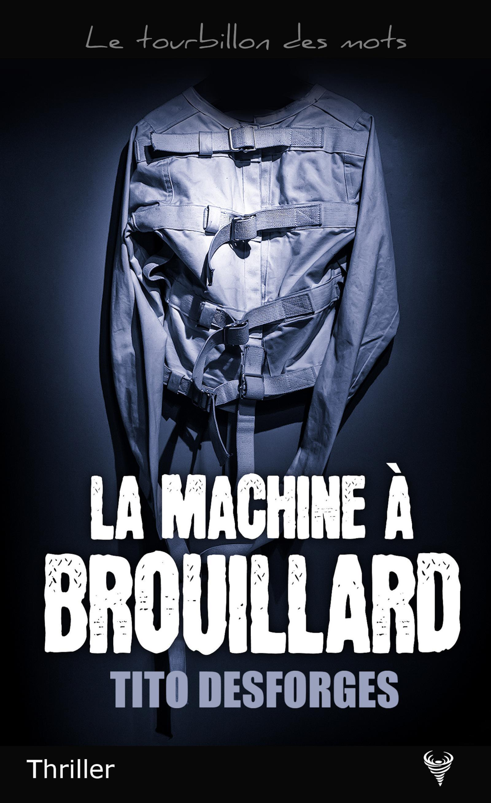 LA MACHINE A BROUILLARD