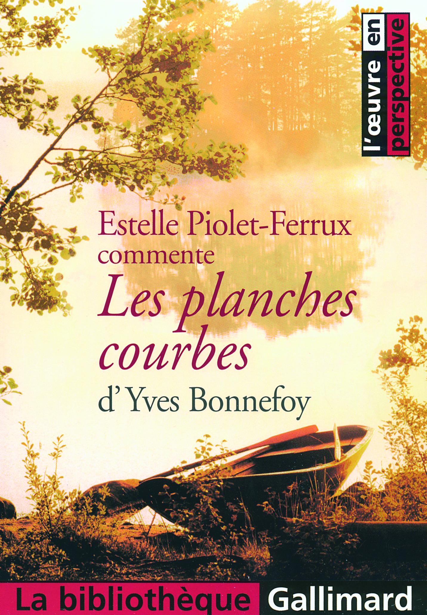 """""""LES PLANCHES COURBES"""" D'YVES BONNEFOY"""