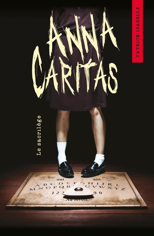 ANNA CARITAS T01 - LE SACRILEGE