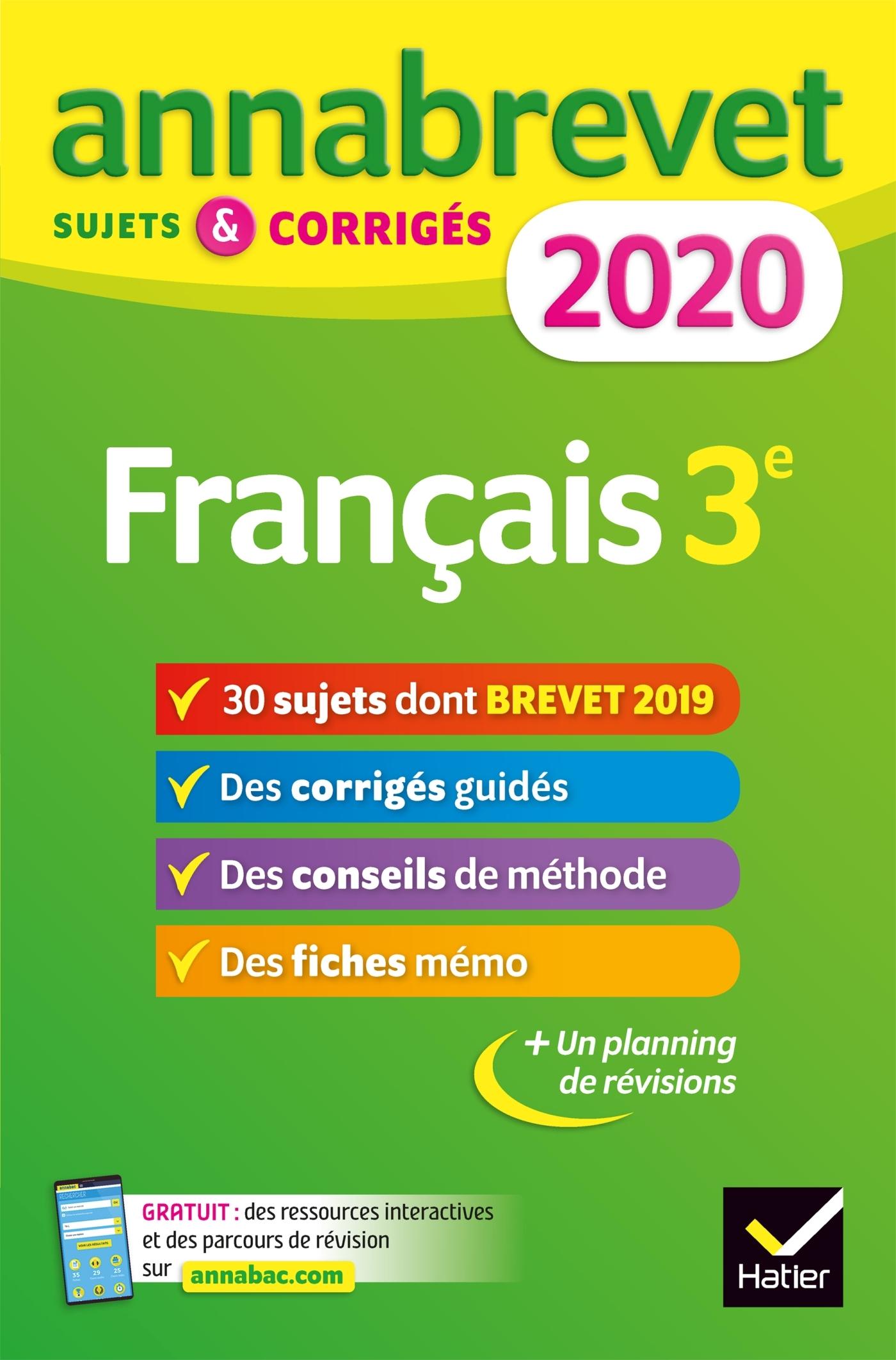 ANNALES DU BREVET ANNABREVET 2020 FRANCAIS 3E - 26 SUJETS CORRIGES (QUESTIONS, DICTEE, REDACTI