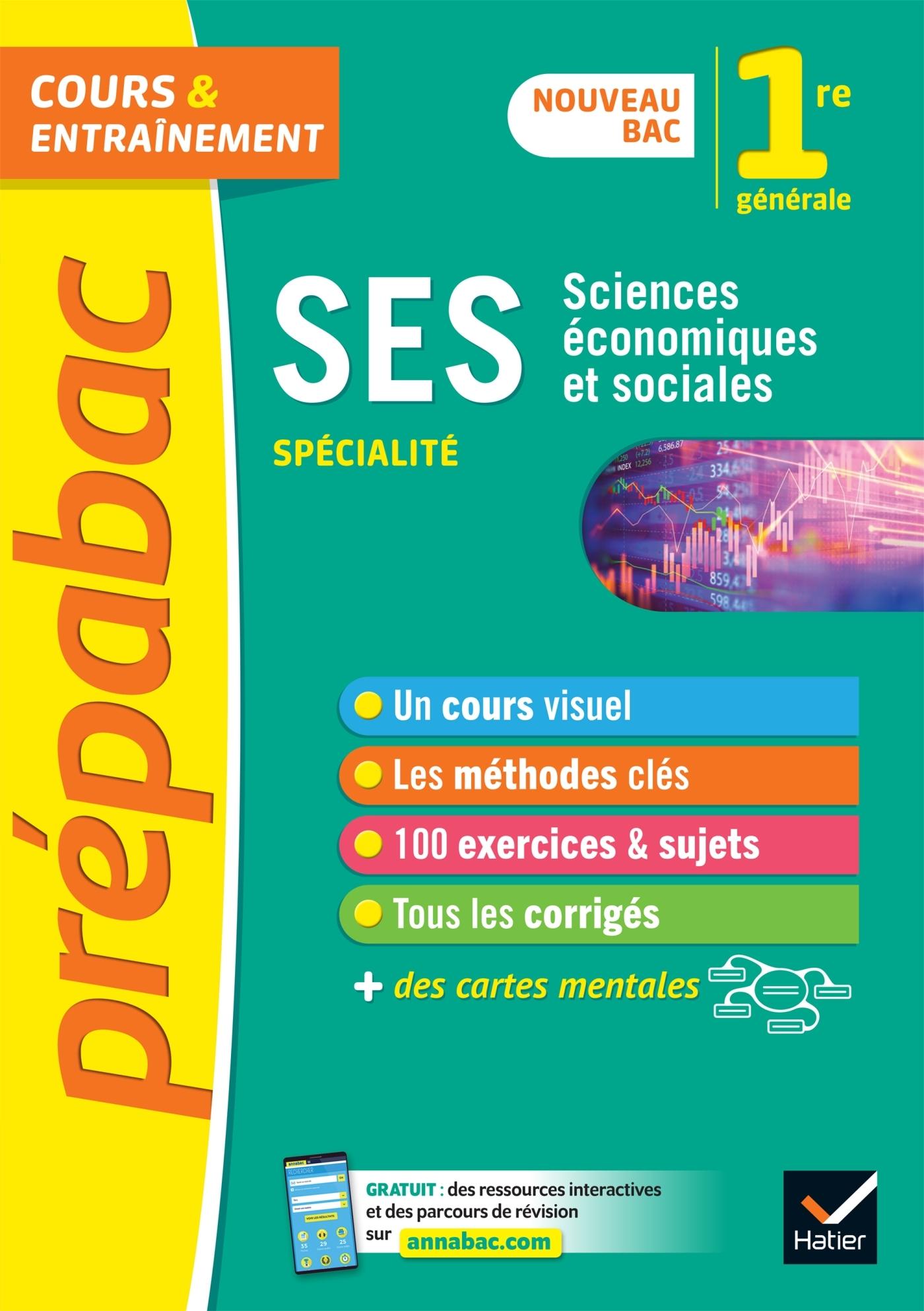 SES 1RE (SPECIALITE) - PREPABAC COURS & ENTRAINEMENT - NOUVEAU PROGRAMME DE PREMIERE