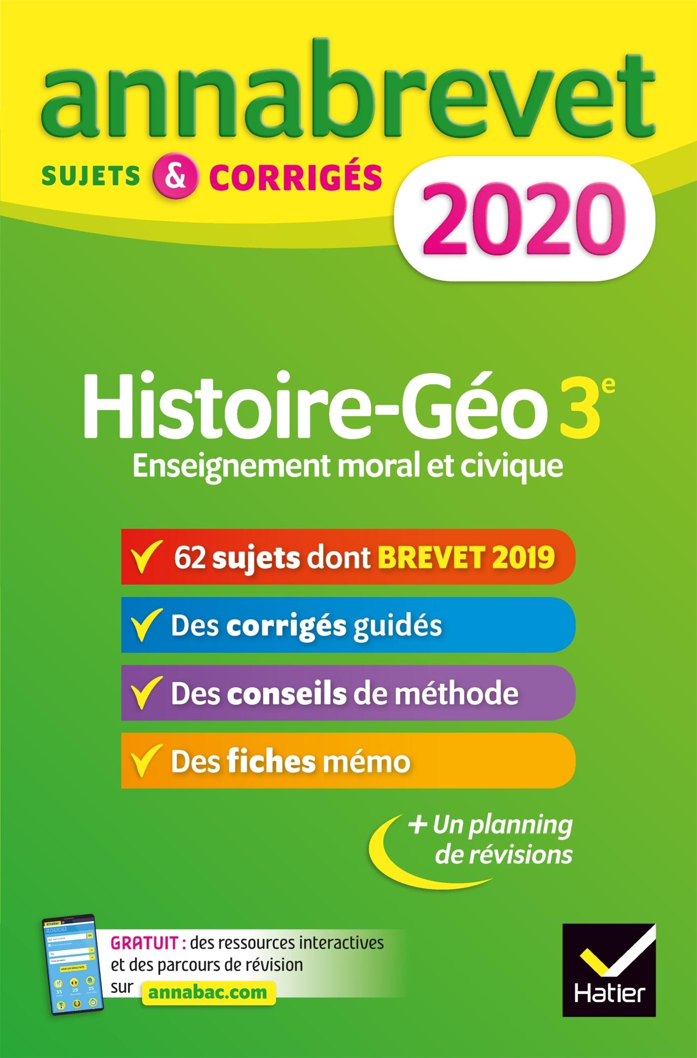 ANNALES DU BREVET ANNABREVET 2020 HISTOIRE GEOGRAPHIE EMC 3E - 65 SUJETS CORRIGES