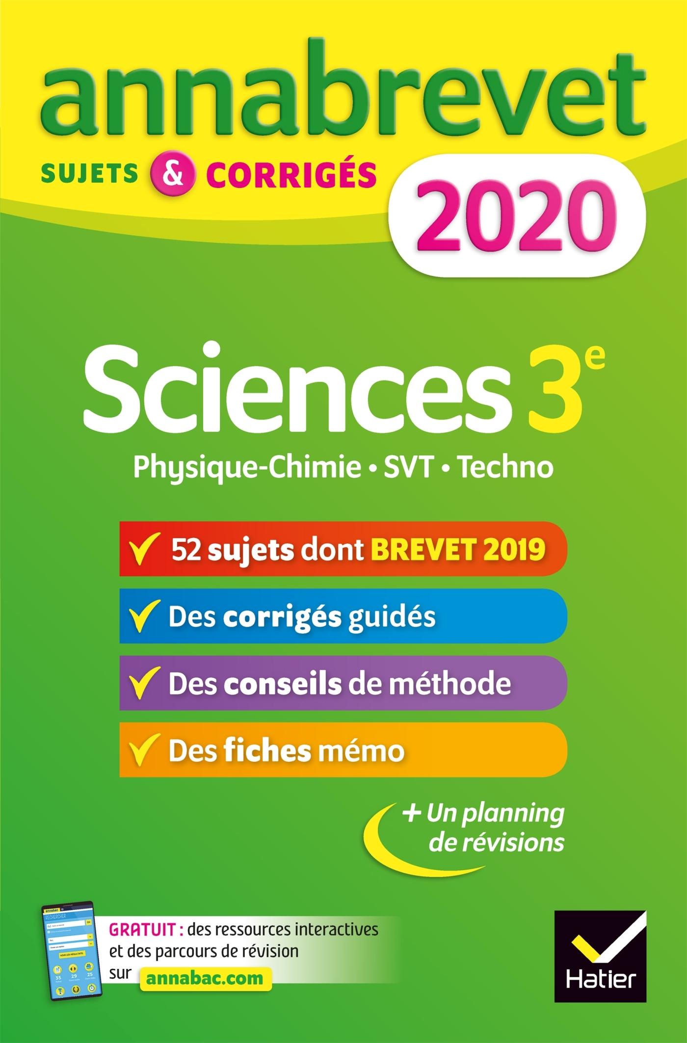 ANNALES DU BREVET ANNABREVET 2020 SCIENCES (PHYSIQUE-CHIMIE SVT TECHNOLOGIE) 3E - 54 SUJETS CORR