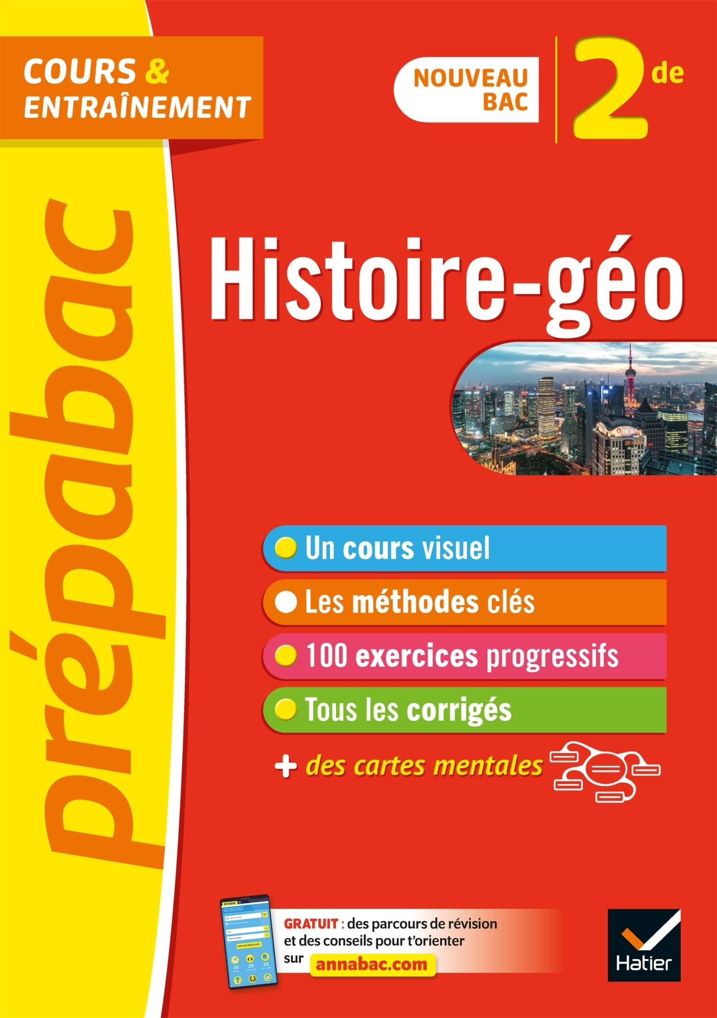 HISTOIRE-GEOGRAPHIE 2DE - PREPABAC COURS & ENTRAINEMENT - NOUVEAU PROGRAMME DE SECONDE