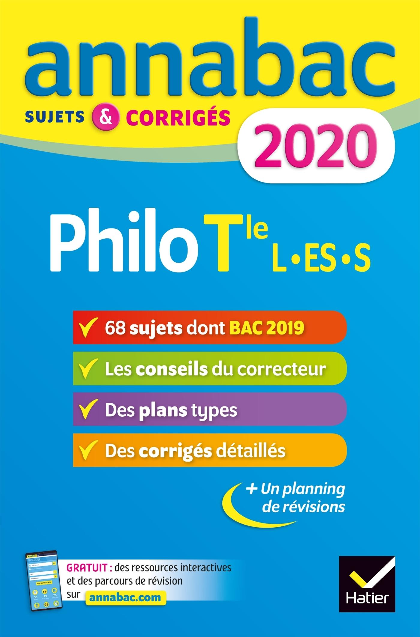 ANNALES ANNABAC 2020 PHILOSOPHIE TLE L, ES, S - SUJETS ET CORRIGES DU BAC  TERMINALE SERIES GENE