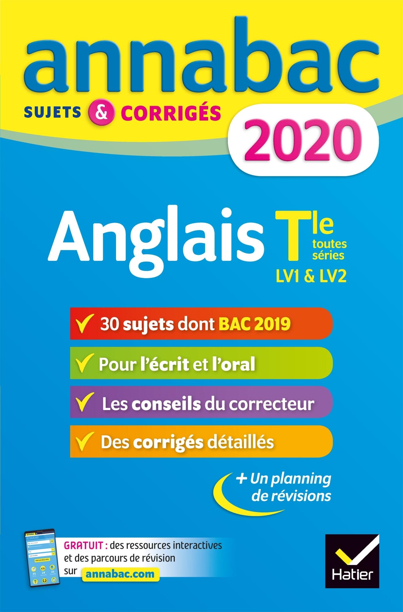 ANNALES ANNABAC 2020 ANGLAIS TLE TOUTES SERIES LV1 ET LV2 - SUJETS ET CORRIGES DU BAC  TERMINALE TO