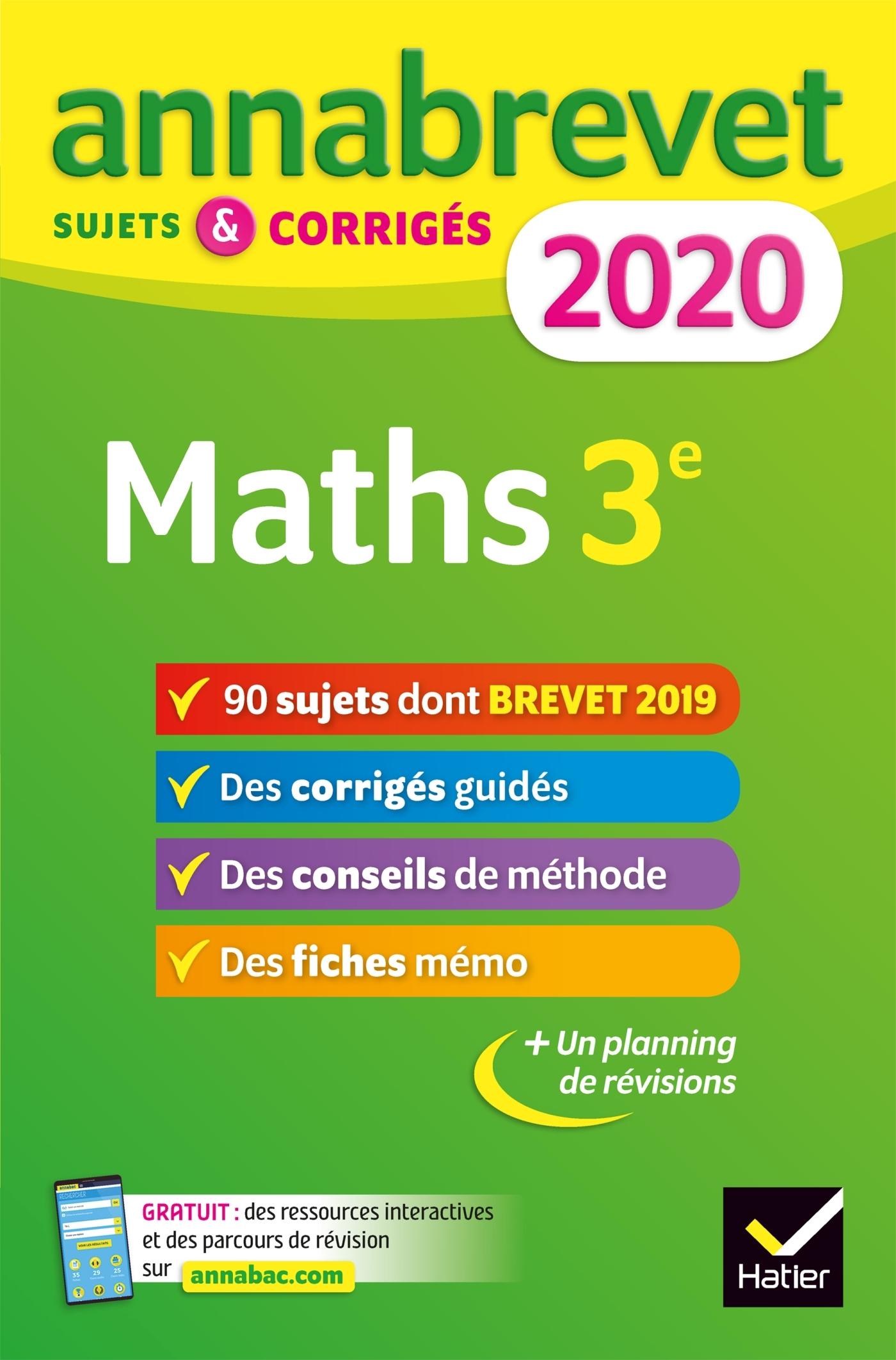 ANNALES DU BREVET ANNABREVET 2020 MATHS 3E - 90 SUJETS CORRIGES
