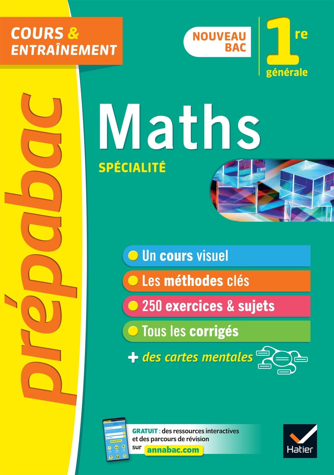 MATHS 1RE (SPECIALITE) - PREPABAC COURS & ENTRAINEMENT - NOUVEAU PROGRAMME DE PREMIERE