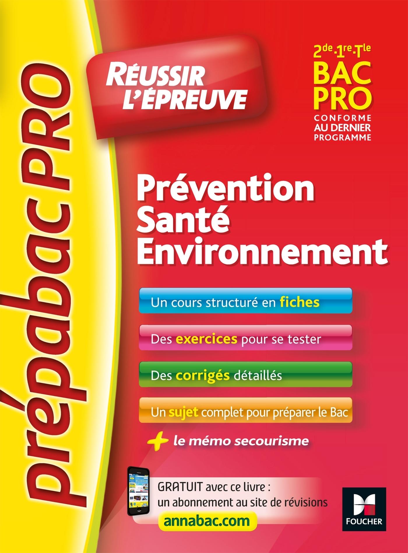 PREPABACPRO - REUSSIR L'EPREUVE - PSE - PREVENTION SANTE ENVIRONNEMENT - REVISION ET ENTRAINEMENT