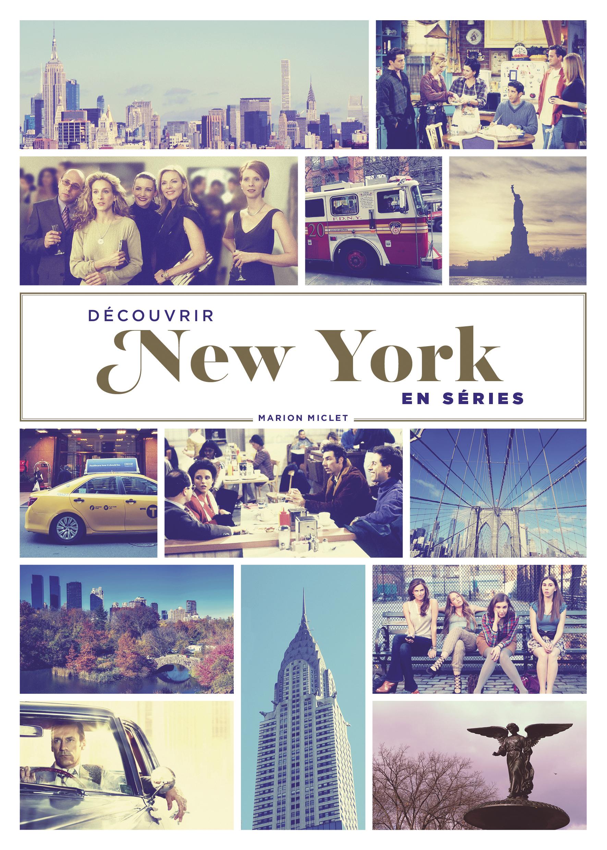 DECOUVRIR NEW YORK EN SERIES