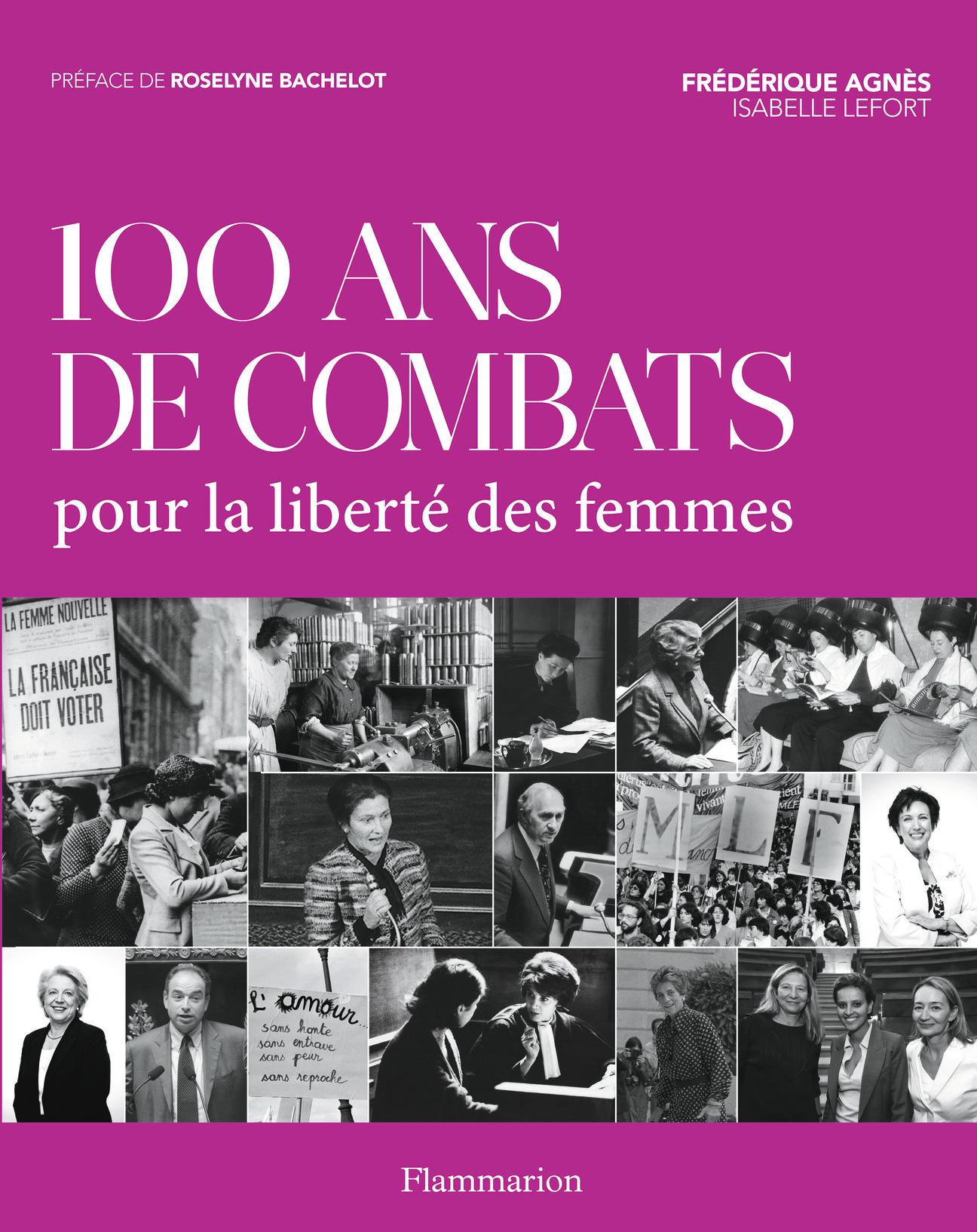 100 ANS DE COMBAT POUR LA LIBERTE DES FEMMES