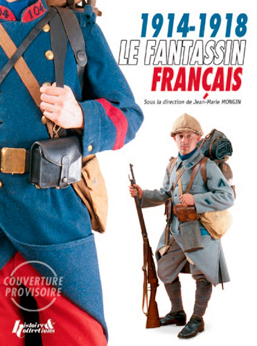 LE FANTASSIN FRANCAIS 1914-1918 (GB)