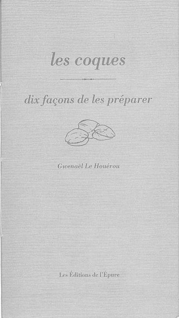 LES COQUES, DIX FACONS DE LES PREPARER