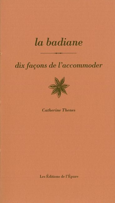 LA BADIANE, DIX FACONS DE LA PREPARER