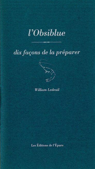 L' OBSIBLUE, DIX FACONS DE LA PREPARER