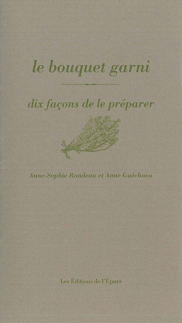 LE BOUQUET GARNI, DIX FACONS DE LE PREPARER