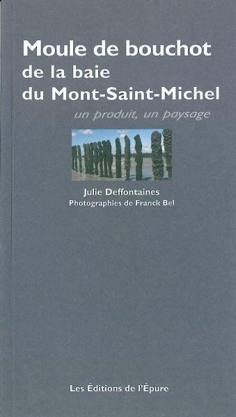 LA MOULE DE BOUCHOT DE LA BAIE DU MONT-SAINT-MICHEL
